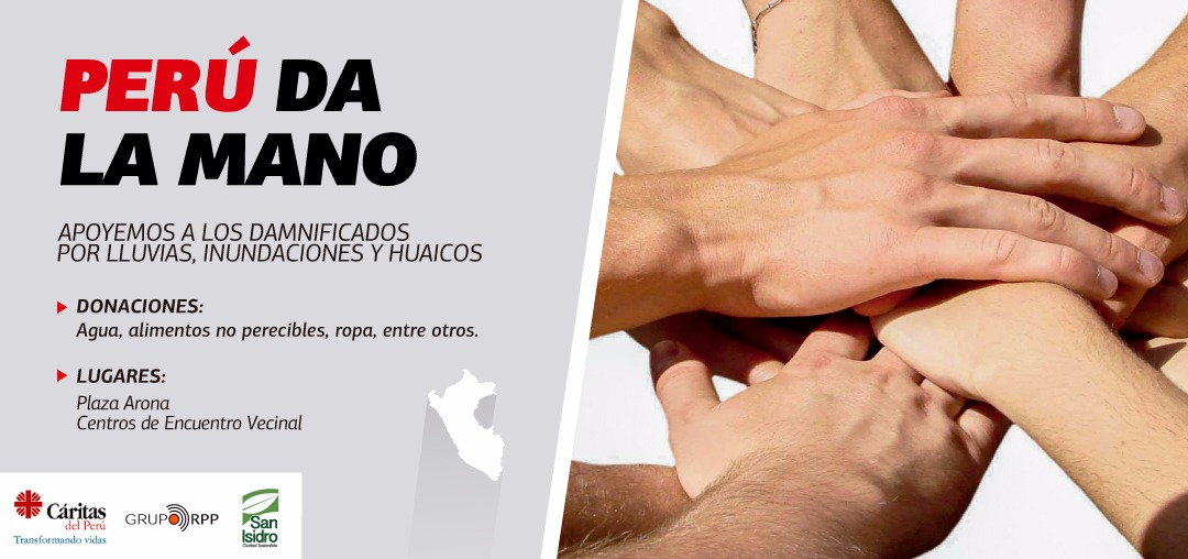 &nbspPerú Da La Mano: Ayudemos a los damnificados por lluvias inundaciones y huaicos