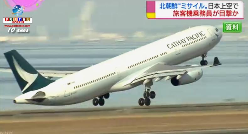 Tripulación de Cathay Pacific ha visto el misil norcoreano del avión