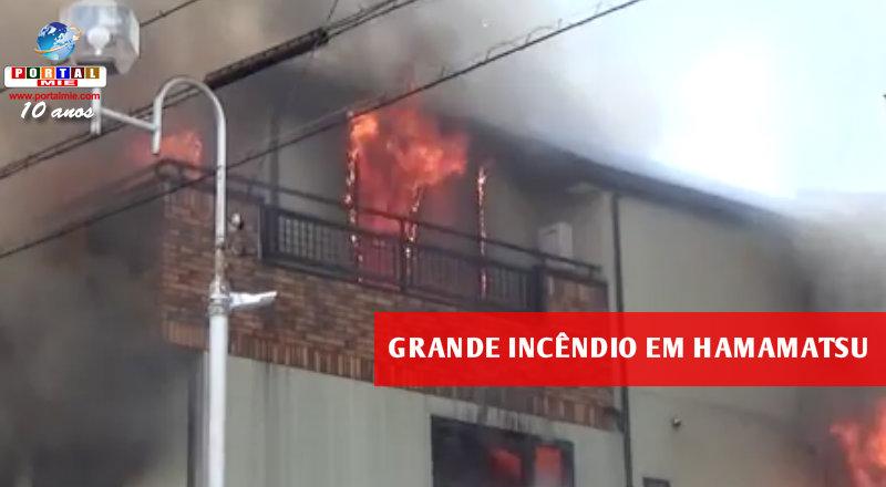 &nbspIncendio asusta moradores de Hamamatsu