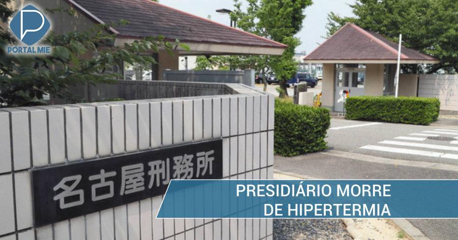 &nbspMuere Preso en Penitenciaría de Nagoya