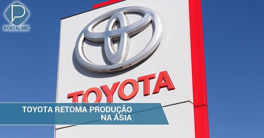 &nbspToyota retoma producción en Asia