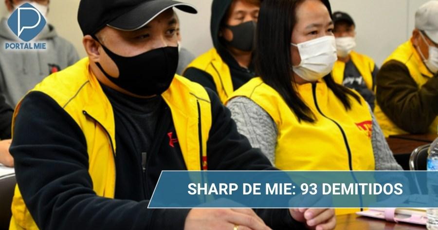 &nbspSharp despide a 93 trabajadores haken, la mayoría es extranjera
