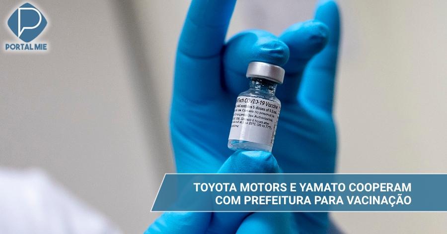 &nbspToyota Motors y Yamato Unyu se unen a la prefectura para vacunar a la población